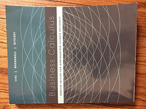 Business Calculus Custom Edition for Northeastern Illinois University