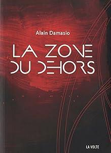 vignette de 'La zone du Dehors (Alain Damasio)'