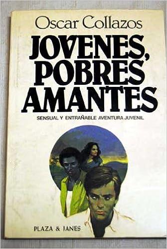 Sensual y entrañable aventura juvenil.: Amazon.es: Óscar Collazos.: Libros