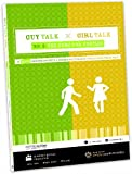 Guy Talk Girl Talk 2: The Cure for Cooties: 10 More Gender-Specific Lessons on Everyday Issues Your Teens Face