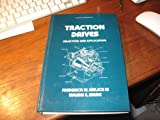 Traction Drives, Frederick W. Heilich and Eugene E. Shube, 0824770188