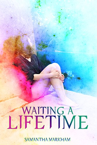 Waiting a Lifetime by [Markham, Samantha]