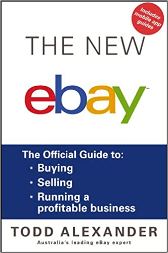 The New ebay: The Official Guide to Buying, Selling, Running