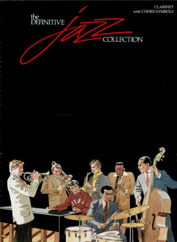 The Definitive Jazz Collection Songbook: Clarinet