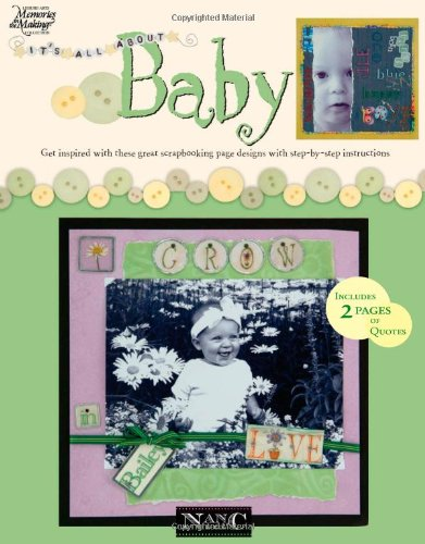 Read Online Its All About Baby (Leisure Arts #3625) (Memories in the Making) pdf epub