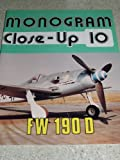 Monogram Close-Up 10: Focke Wulf Fw 190 D