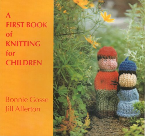 (A First Book of Knitting for Children)