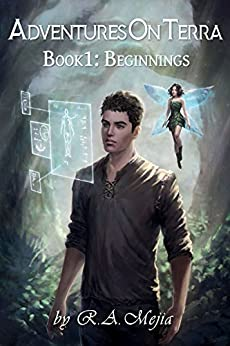 Adventures on Terra - Book 1: Beginnings by [Mejia, R.A.]