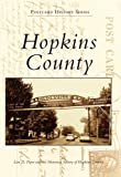 Hopkins County, Lisa D. Piper and the Historical Society of Hopkins County, 0738588059