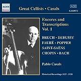 Great Cellists: Casals Encores & Transcriptions 1