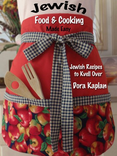 Jewish food cooking made easy jewish recipes to kvell over jewish food cooking made easy jewish recipes to kvell over by forumfinder Image collections