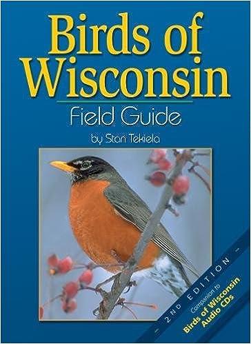 Birds of Wisconsin Field Guide, Second Edition: Stan Tekiela