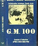 G.M. 100: Combats d'Indochine après Diên Biên Phu (Collection Troupes de choc) (French Edition)