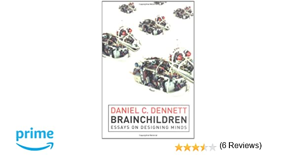 com brainchildren essays on designing minds  com brainchildren essays on designing minds representation and mind 9780262540902 daniel c dennett books