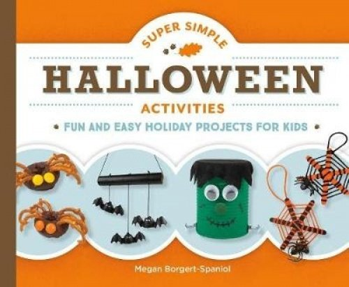 Super Simple Halloween Activities: Fun and Easy Holiday Projects for Kids (Super Simple Holidays) -