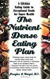 The Nutrient-Dense Eating Plan, Douglas L. Margel and Douglas Margel, 1591200911