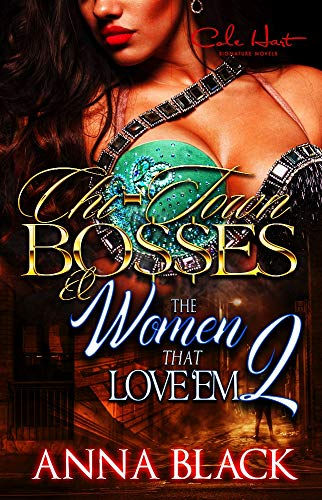 Chi-Town Bosses & The Women That Love Em 2 (Best The Boss 2)