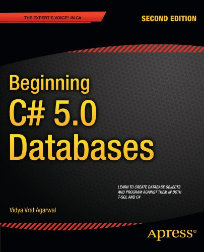 Beginning C# 5.0 Databases (Expert's Voice in C#) by Apress