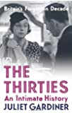 The Thirties: An Intimate History