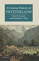 A Concise History of Switzerland (Cambridge Concise Histories)