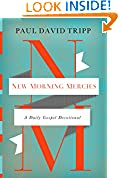 #8: New Morning Mercies: A Daily Gospel Devotional