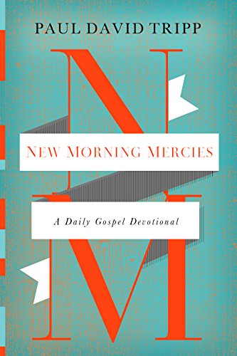 David New Book - New Morning Mercies: A Daily Gospel Devotional