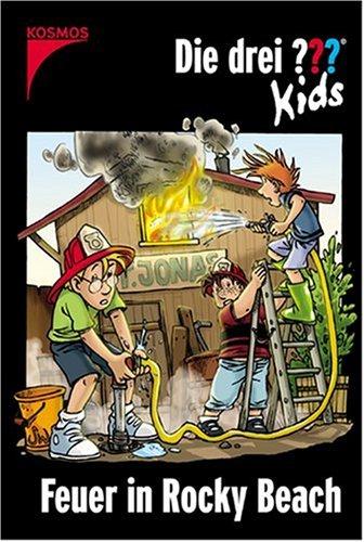 Die drei Fragezeichen-Kids, Bd.23, Feuer in Rocky Beach