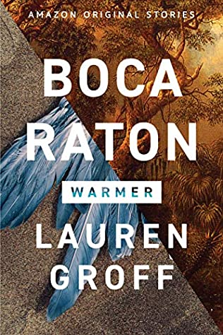Boca Raton Warmer Collection Book 2 By Lauren Groff