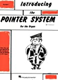 Introducing the Pointer System for the Organ, , 0793519616