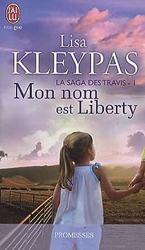 La saga des Travis, Tome 1 : Mon nom est Liberty par Kleypas