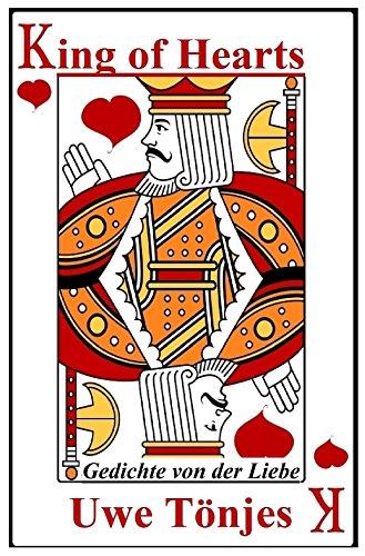 Amazoncom King Of Hearts Gedichte Von Der Liebe German