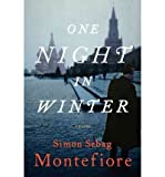 Download Simon Sebag Montefiore One Night in Winter (Hardback) - Common in PDF ePUB Free Online