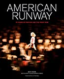 #5: American Runway: 75 Years of Fashion and the Front Row