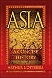 ASIA - A CONCISE HISTORY