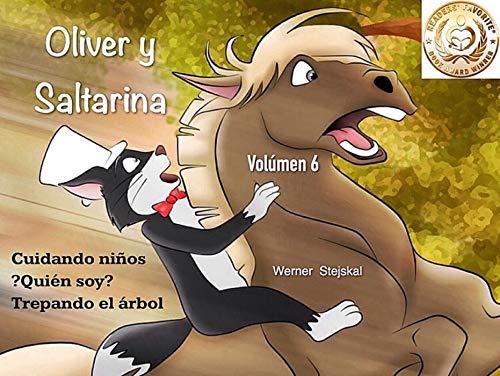 Oliver y Saltarina, Volúmen 6 (Oliver y Saltaria)