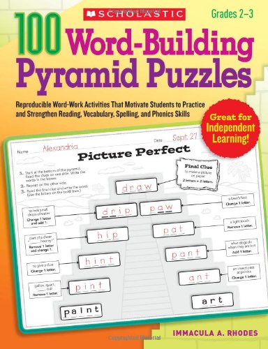 100 Word-Building Pyramid Puzzles: Reproducible Word-Work Activities That Motivate Students to Practice and Strengthen Reading, Vocabulary, Spelling, and Phonics Skills (Teaching Resources) PDF