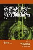 Computational Methods and Experimental Measurements XVI, G. M. Carlomagno, C. A. Brebbia, S.Hernandez, 1845647327