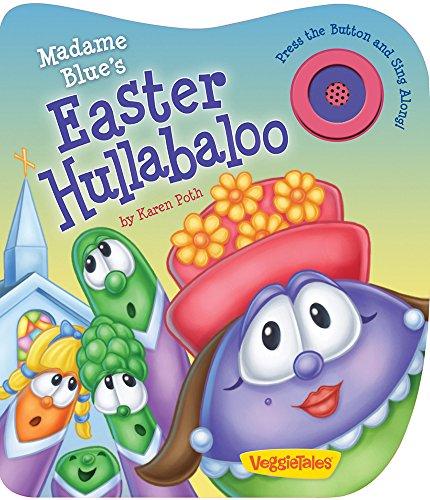 Madame Blue Easter Hullbaloo (VeggieTales (Candy Cane Press))