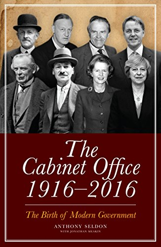The Cabinet Office 1916 2018 The Birth Of Modern Government