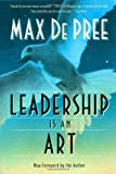 Leadership Is an Art, Max De Pree and Max Depree, 0385512465