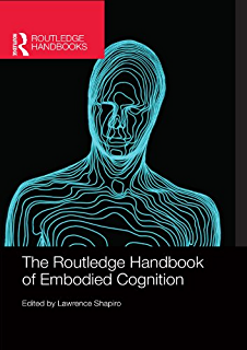 The embodied mind cognitive science and human experience the mit the routledge handbook of embodied cognition routledge handbooks in philosophy fandeluxe