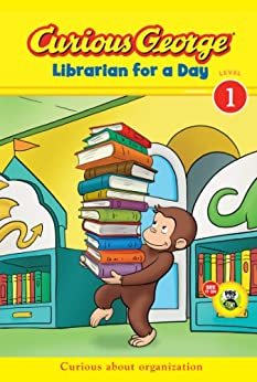 Curious George Librarian for a Day (CGTV Early Reader) (Green Light Readers Level 1) by [Rey, H. A.]