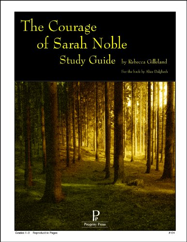 The Courage of Sarah Noble Study Guide
