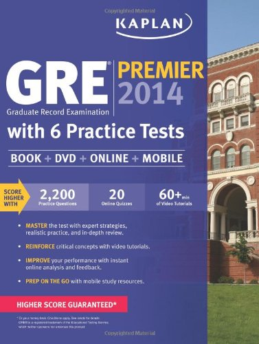 Kaplan GRE Premier 2014 with 6 Practice Tests: - Gre Premier Program
