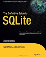 The Definitive Guide to SQLite, 2nd Edition Front Cover