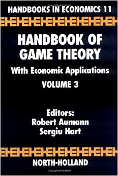 Handbook of Game Theory with Economic Applications, Volume 3