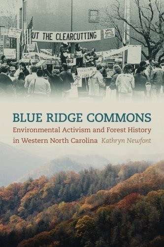 Blue Ridge Commons: Environmental Activism and Forest History in Western North Carolina (Environmental History and the American South Ser.) [Kathryn Newfont] (Tapa Blanda)