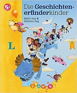Die Geschichtenerfinderkinder Bilderbuch Pingpong Amazon