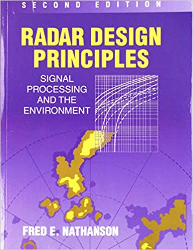 Radar Design Principles: Fred E  Nathanson: 9781891121500