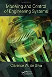 Modeling and Control of Engineering Systems 9781420076868